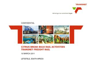 CITRUS BREAK-BULK RAIL ACTIVITIES TRANSNET FREIGHT RAIL