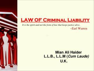 Mian Ali Haider      L.L.B., L.L.M ( Cum Laude) U.K.