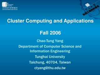 Cluster Computing and Applications Fall 2006