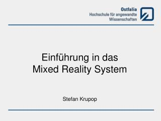 Einf�hrung in das Mixed Reality System