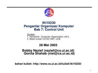 IKI10230 Pengantar Organisasi Komputer Bab 7: Control Unit