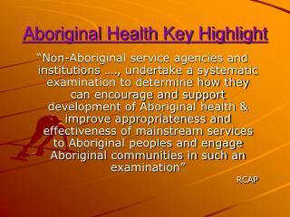 Aboriginal Health Key Highlight