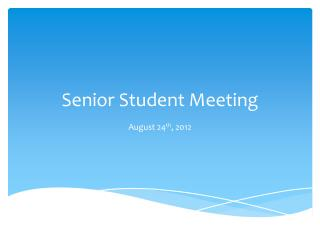 Senior Student Meeting