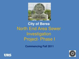City of Berea North End Area Sewer Investigation Project- Phase I