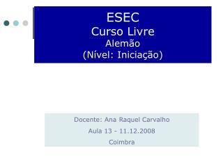 ESEC Curso Livre Alem�o (N�vel: Inicia��o)