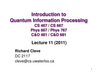 Richard Cleve  DC 2117 cleve@cs.uwaterloo