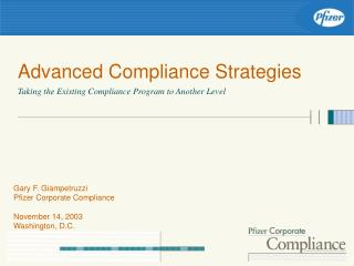 Advanced Compliance Strategies