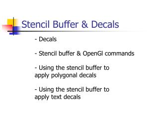 Stencil Buffer  Decals