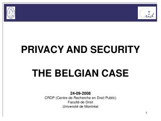 Protection of privacy in European and national law