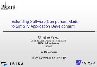 Extending Software Component Model to Simplify Application Development