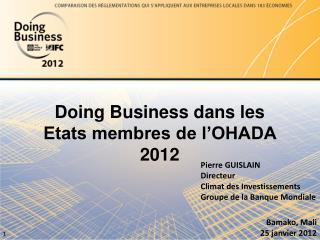 Doing Business dans les Etats membres de l�OHADA 2012