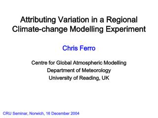Attributing Variation in a Regional Climate-change Modelling Experiment