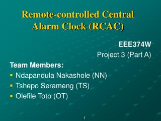 Remote-controlled Central Alarm Clock (RCAC)