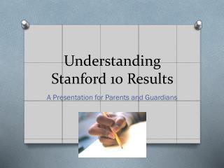 Understanding Stanford 10 Results