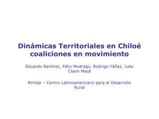 Dinámicas Territoriales en Chiloé coaliciones en movimiento