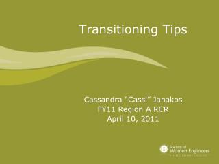 Transitioning Tips