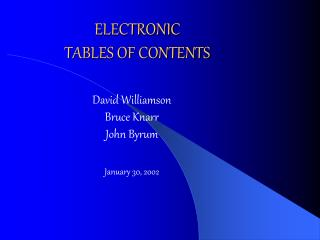 ELECTRONIC   TABLES OF CONTENTS
