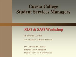 SLO & SAO Workshop