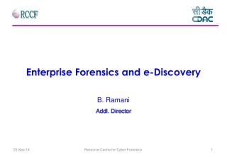 Enterprise Forensics and e-Discovery
