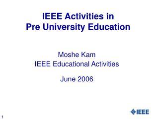 IEEE Activities in