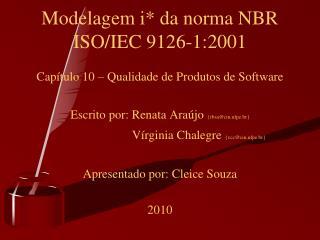 Modelagem i* da norma NBR ISO/IEC 9126-1:2001