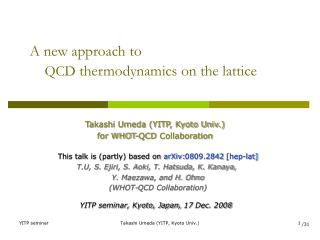 A new approach to  QCD  thermodynamics on the lattice