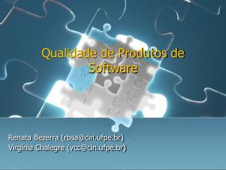 Qualidade de Produtos de Software