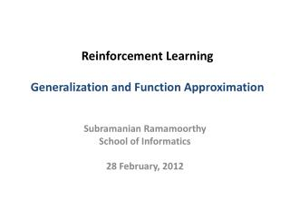 Reinforcement Learning Generalization and Function Approximation