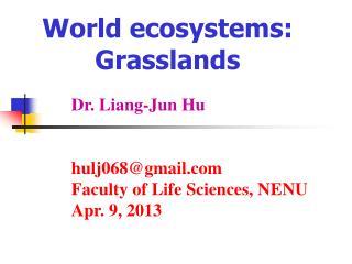 World ecosystems: Grasslands