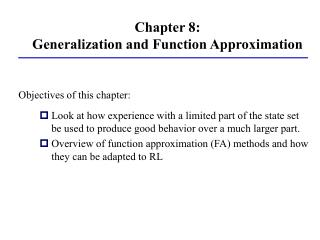 Chapter 8:  Generalization and Function Approximation