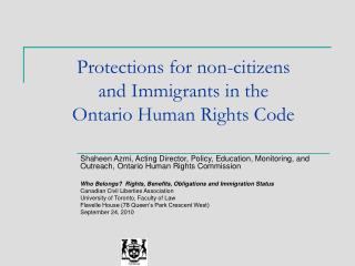 Protections for non-citizens  and Immigrants in the  Ontario Human Rights Code