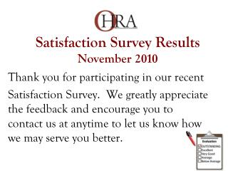 Satisfaction Survey Results November 2 010