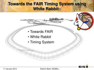 Towards the FAIR Timing System using White Rabbit s