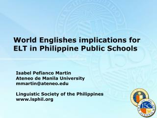 World Englishes implications for ELT in Philippine Public Schools