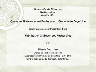 Dossier présenté pour l'obtention d'une Habilitation à Diriger des Recherches par Pierre Courrieu