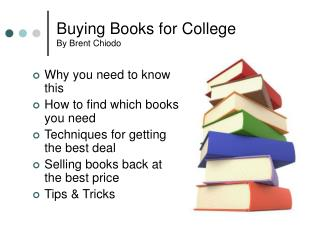 Buying Books for College By Brent Chiodo