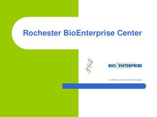 Rochester BioEnterprise Center