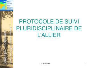 PROTOCOLE DE SUIVI PLURIDISCIPLINAIRE DE L'ALLIER
