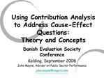 Using Contribution Analysis to Address Cause-Effect Questions: Theory and Concepts