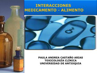PAULA ANDREA CASTA O ARIAS TOXICOLOG A CL NICA UNIVERSIDAD DE ANTIOQUIA