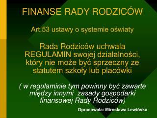 Opracowała: Mirosława Lewińska
