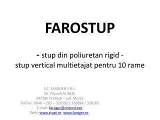 FAROSTUP -  stup  din  poliuretan  rigid - stup  vertical  multietajat pentru  10  rame