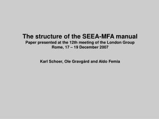 The structure of the SEEA-MFA manual Paper presented at the 12th meeting of the London Group