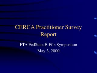 CERCA Practitioner Survey Report