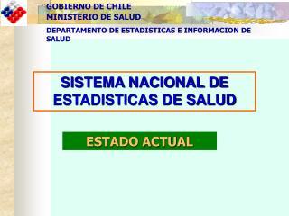 SISTEMA NACIONAL DE ESTADISTICAS DE SALUD