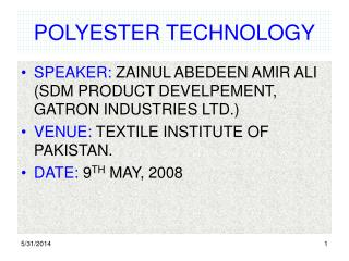 POLYESTER TECHNOLOGY