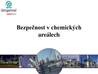 Bezpečnost v chemických areálech