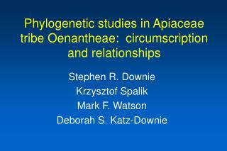 Phylogenetic studies in Apiaceae tribe Oenantheae:  circumscription and relationships