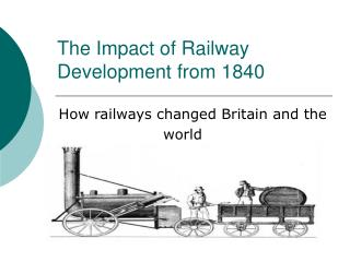 The Impact of Railway Development from 1840