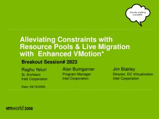 Alleviating Constraints with Resource Pools  Live Migration with  Enhanced VMotion